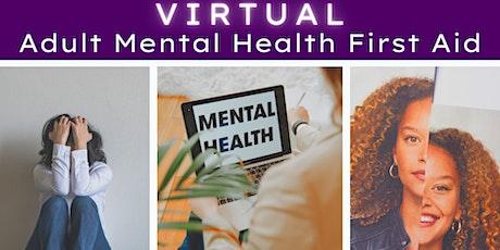 Virtual Adult Mental Health First Aid tickets