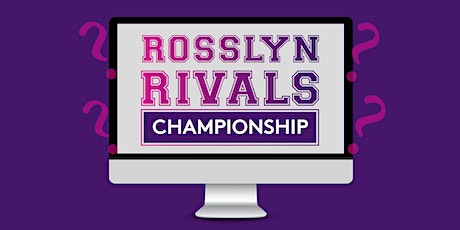 Rosslyn Rivals: Virtual Trivia Championship Round tickets