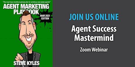 Agent Success Mastermind - Thursday, February 25 tickets