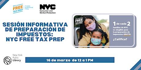 Sesión informativa de preparación de impuestos: NYC Free Tax Prep boletos