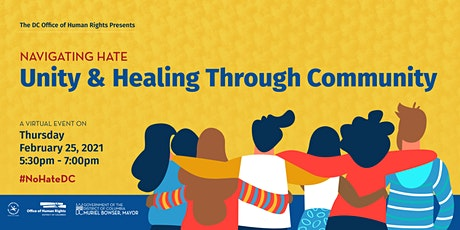 Navigating Hate: Unity & Healing Through Community tickets