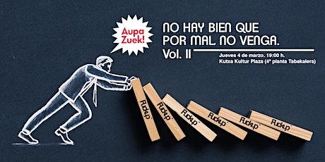 Aupa Zuek + FuckUp Nights Vol.II billets