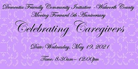 Celebrating Caregivers tickets