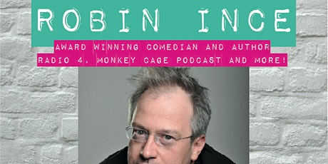 Robin Ince - live online for Chippenham Fringe Feb tickets