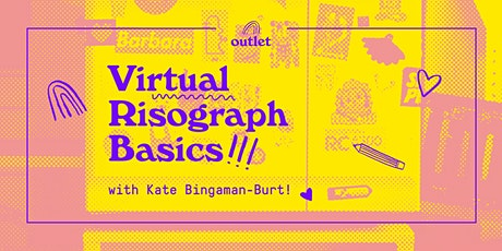 VIRTUAL Risograph Basics with Outlet! tickets