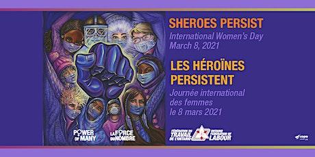 """International Women's Day """"SHEROES Persist"""" Festival tickets"""