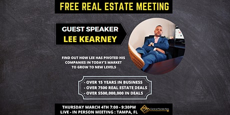 Central Florida REIA - Tampa - SPECIAL GUEST SPEAKER - Lee Kearney tickets