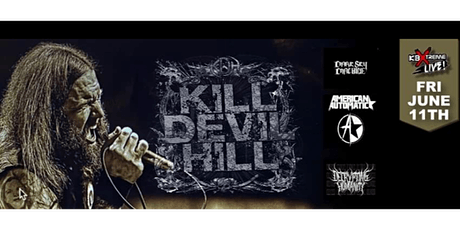 Kill Devil Hill with Special Guest at The Hideaway Friday, June 11th tickets