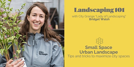 Small Space Urban Landscape - ONLINE Class tickets