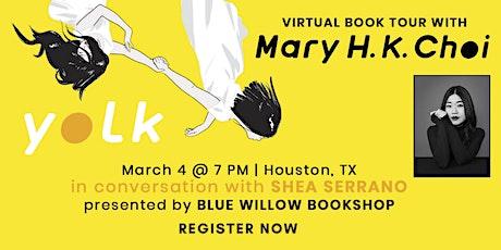 Mary H.K. Choi | Yolk tickets