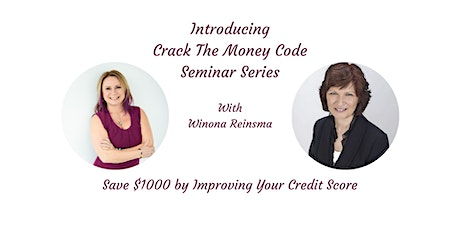 Save $1000's by Improving Your Credit Score with Winona Reinsma tickets