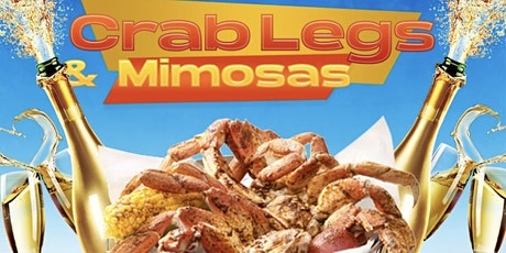 """CRAB LEGS & MIMOSAS """" BRUNCH & DAY PARTY tickets"""