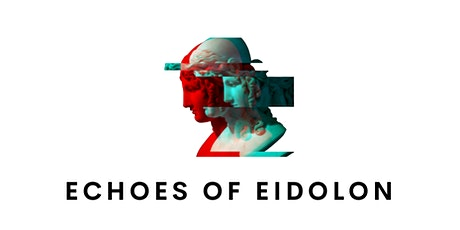 Echoes of Eidolon - A Virtual Film Festival tickets