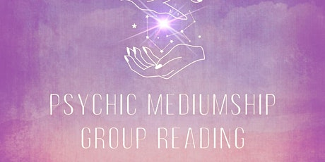 Mediumship and Psychic Messages Group Reading tickets