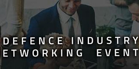 Defence Networking Event with CDIC  9th March tickets