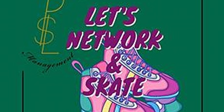 Let's Network & Skate tickets
