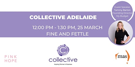 Collective - Inspiring Women in Business, Adelaide Networking Event tickets