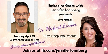 Guest Interview: Diving Deep into Dreams with Dr Michael Lennox tickets