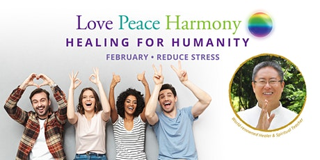 Love Peace Harmony Healing for Humanity tickets