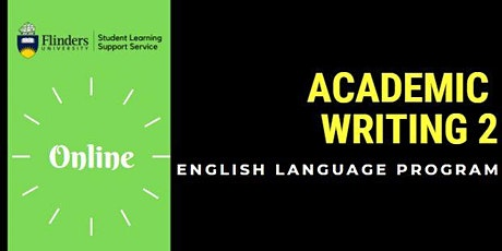 Academic Writing 2 (Wednesdays 3.30pm-4.30pm) ONLINE: COLLABORATE tickets