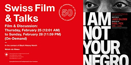 Swiss Film & Talks presents Raoul Peck's I Am Not Your Negro + discussion tickets