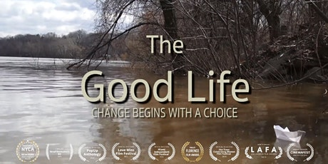 The Good Life - Film Screening & Discussion Event tickets