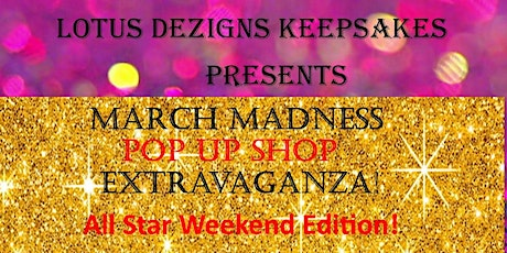 March Madness Pop Up Shop Extravaganza tickets
