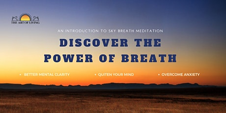 Discover the Power of Breath-Introduction to SKY Breath Meditation tickets