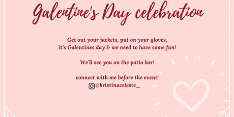 Galentines Day : celebrating each other tickets