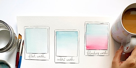 VIRTUAL BASIC TECHNIQUES WATERCOLOR CLASS - FRIDAY, FEBRUARY 26TH @ 9PM EST tickets