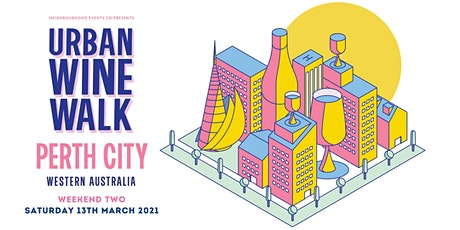 Urban Wine Walk Perth City (Weekend 2) tickets
