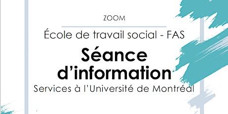 Séance d'information sur les services de l'Université de Montréal billets