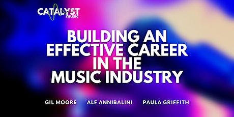 Building An Effective Career in the Music Industry tickets