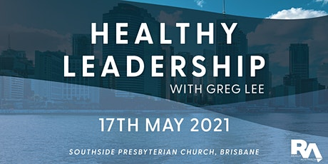 Healthy Leadership with Greg Lee tickets
