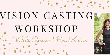 Unleash Your Potential - Vision Casting/Board Workshop tickets