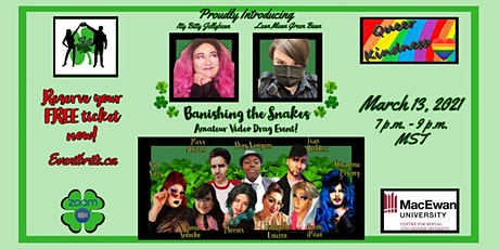 Banishing The Snakes! An Amatuer St Patricks Drag Video Show tickets