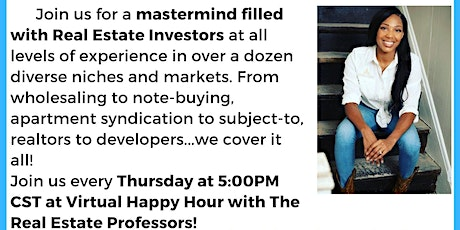 Virtual Happy Hour with The Real Estate Professors tickets