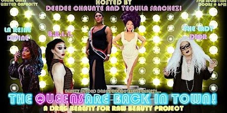 The Queens are Back in Town - a Drag Benefit for RAW Beauty Project tickets