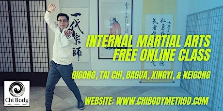 Internal Martial Arts - Free Online Class tickets
