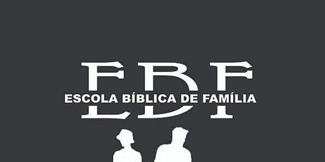 Escola Bíblica de Família ingressos