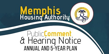 Memphis Housing Authority's Public Comment Period for the Annual and 5-Year tickets