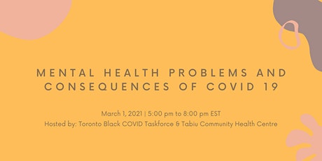 Mental health Problems and Consequences of COVID 19 tickets