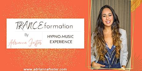 TRANCEformation hypnosis experience tickets