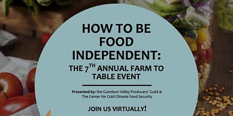 Farm to Table Conference: How to Be Food Independent tickets