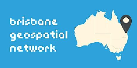 Brisbane Geospatial Network - Wed 3 March 2021 tickets