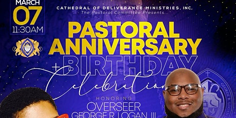 Pastoral Anniversary & Birthday Celebration Honoring Overseer George Logan tickets