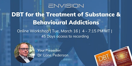 Dialectical Behavior Therapy (DBT) for the Treatment of Addictions billets
