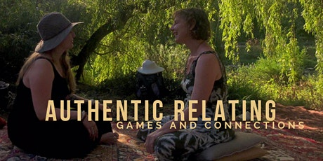 Final Summer Authentic Relating Games and Connections Afternoon tickets