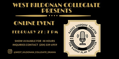 WKC Presents: The Radio Play Disaster & Radio Susp tickets