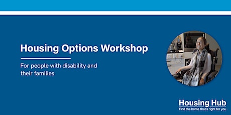 NDIS Housing Workshop for People with Disability | Central West | NSW tickets